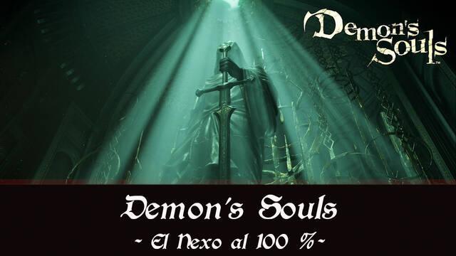 El Nexo al 100% en Demon's Souls Remake