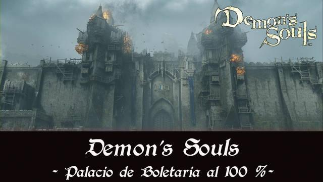 Palacio de Boletaria al 100% en Demon's Souls Remake