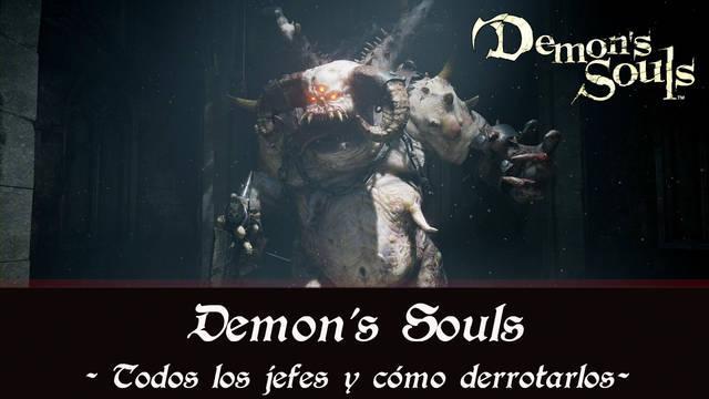 Demons' Souls Remake: todos los jefes finales y cómo derrotarlos
