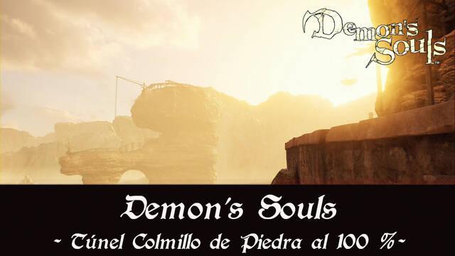 Túnel Colmillo de Piedra al 100% en Demon's Souls Remake