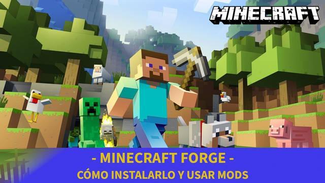 Minecraft: Cómo instalar y usar Forge para usar mods