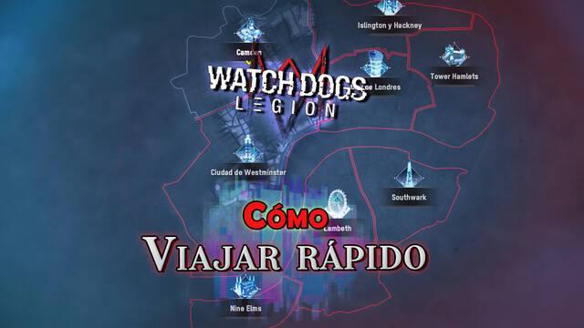 Watch Dogs Legión: Cómo viajar rápido