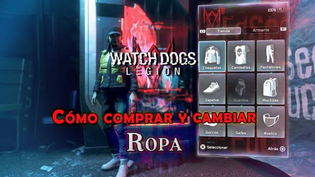 Watch Dogs Legión: Cómo comprar y cambiar de ropa