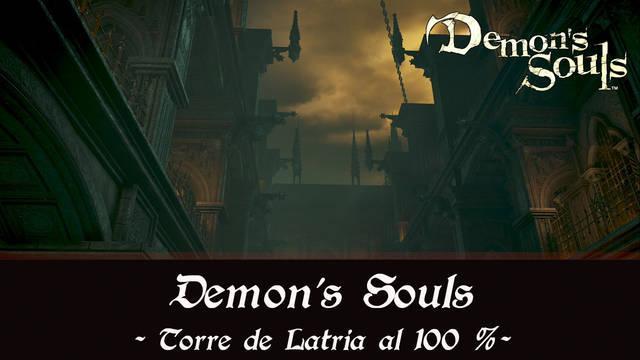Torre de Latria al 100% en Demon's Souls Remake