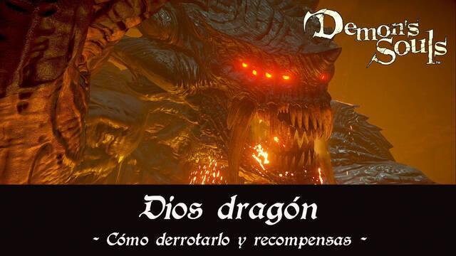 Dios dragón en Demon's Souls Remake - Cómo derrotarlo y estrategias
