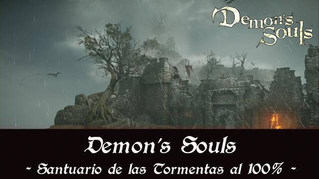 Santuario de las Tormentas al 100% en Demon's Souls Remake
