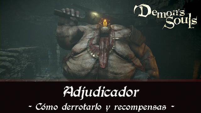 Adjudicador en Demon's Souls Remake - Cómo derrotarlo y estrategias