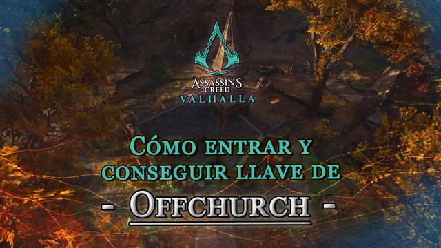 AC Valhalla: Cómo abrir la puerta de Offchurch bloqueada