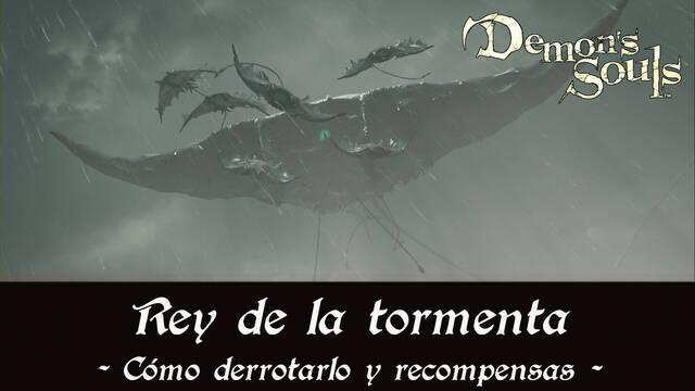 Rey de la tormenta en Demon's Souls Remake - Cómo derrotarlo y estrategias