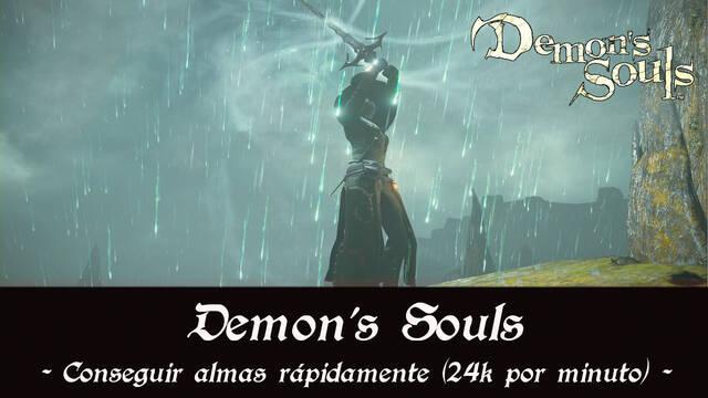 Conseguir almas rápidamente en Demon's Souls Remake