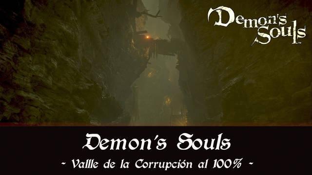 Valle de la Corrupción al 100% en Demon's Souls Remake