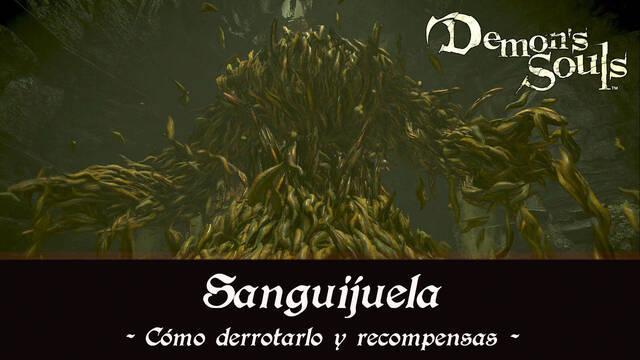 Sanguijuela en Demon's Souls Remake - Cómo derrotarlo y estrategias
