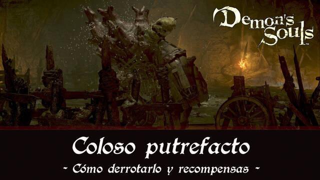 Coloso putrefacto en Demon's Souls Remake - Cómo derrotarlo y estrategias