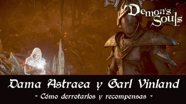 Dama Astraea y Garl Vinland en Demon's Souls Remake - Cómo derrotarlo y estrategias