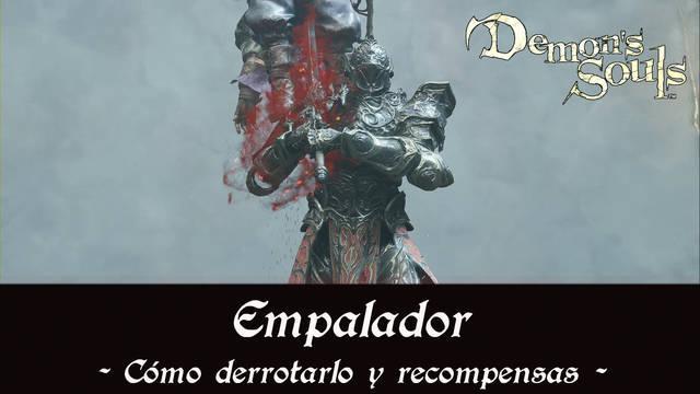 Empalador en Demon's Souls Remake - Cómo derrotarlo y estrategias