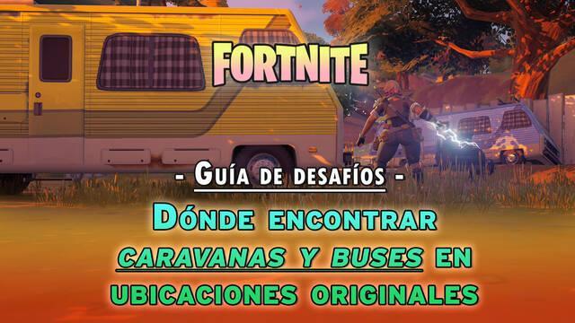 Fortnite: dónde encontrar autobuses y caravanas en ubicaciones originales