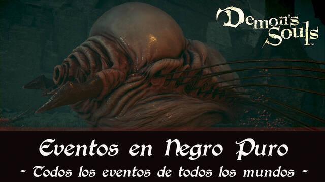 Demon's Souls Remake - TODOS los eventos de los mundos en Negro puro