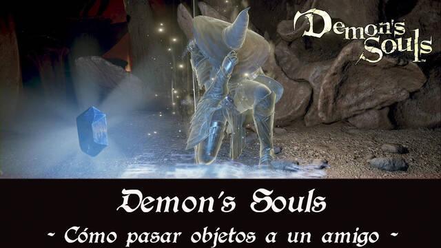Demon's Souls Remake - Cómo objetos a amigos