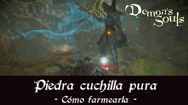 Demon's Souls Remake - Cómo conseguir piedra cuchilla pura