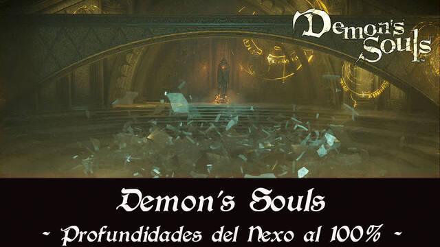 Profundidades del Nexo al 100% en Demon's Souls Remake