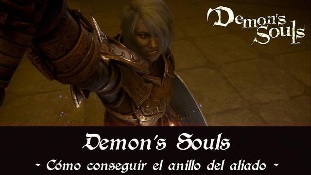 Demon's Souls Remake - Cómo conseguir el anillo del aliado