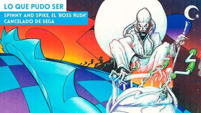 Spinny and Spike, el 'boss rush' cancelado de Sega