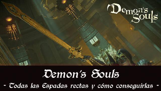 Demon's Souls Remake - TODAS las espadas rectas y cómo conseguirlas