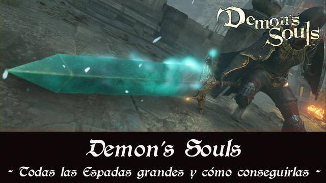 Demon's Souls Remake - TODAS las espadas grandes y cómo conseguirlas