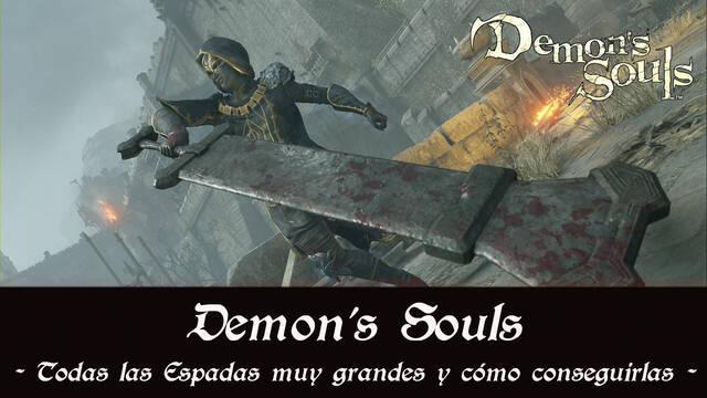 Demon's Souls Remake - TODAS las espadas muy grandes y cómo conseguirlas