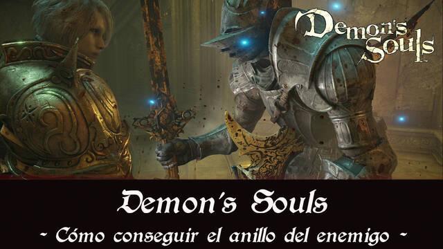 Demon's Souls Remake - Cómo conseguir el anillo del enemigo