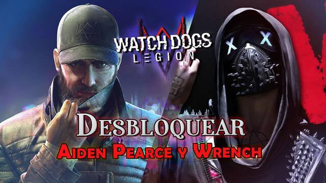 Watch Dogs Legión: Cómo desbloquear a Aiden Pearce y Wrench