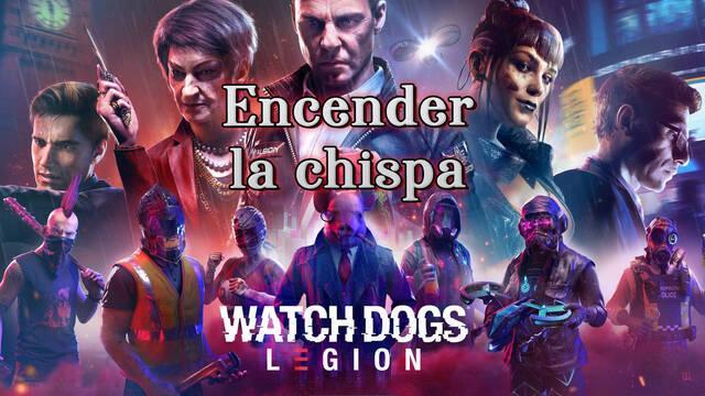 Encender la chispa al 100% en Watch Dogs Legión