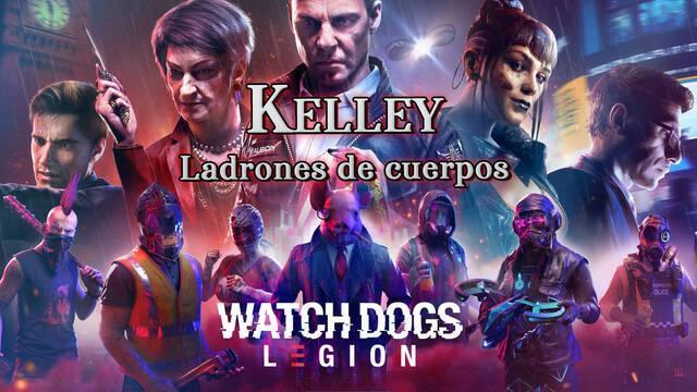Kelley, Ladrones de cuerpos al 100% en Watch Dogs Legión