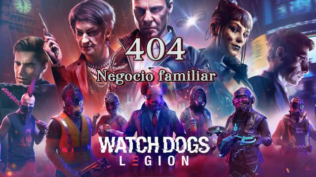 404, Negocio familiar al 100% en Watch Dogs Legión