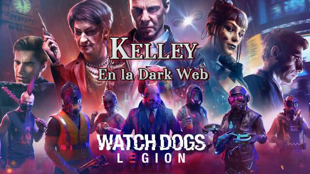 Kelley, En la Dark Web al 100% en Watch Dogs Legión