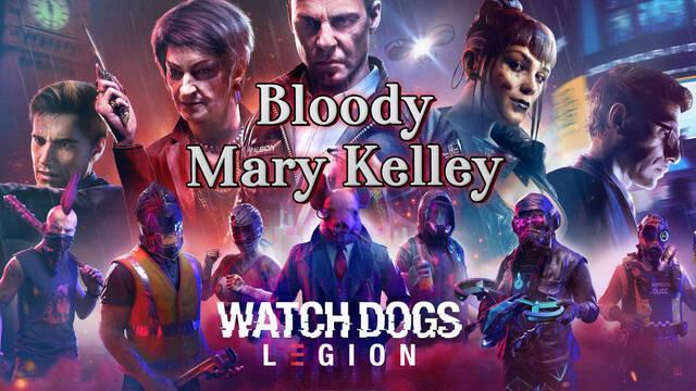 Bloody Mary Kelley al 100% en Watch Dogs Legión