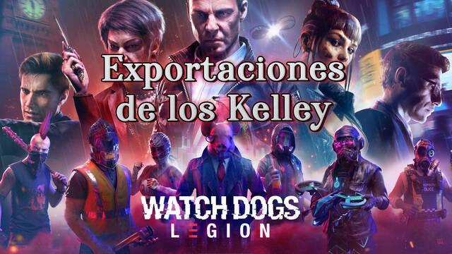 Exportaciones de los Kelley al 100% en Watch Dogs Legión