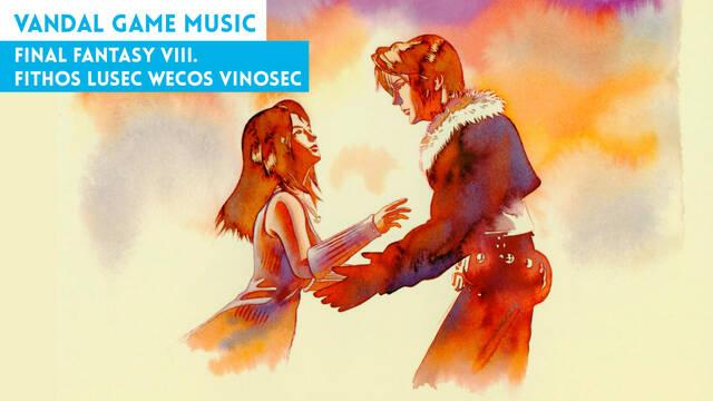 Final Fantasy VIII. Fithos Lusec Wecos Vinosec
