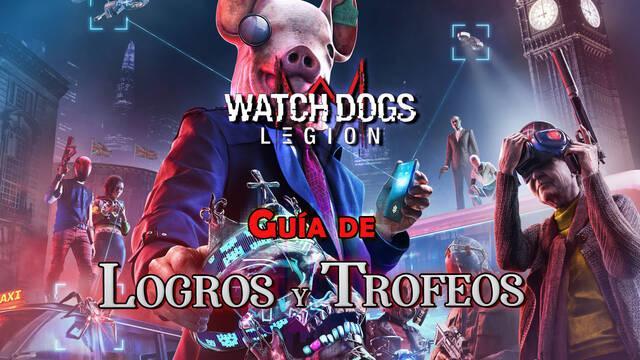 Watch Dogs Legión: Guía de Trofeos / Logros - Cómo conseguirlos TODOS