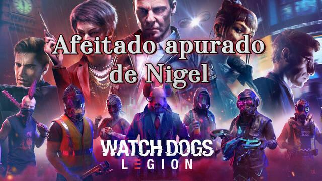 Afeitado apurado de Nigel al 100% en Watch Dogs Legión