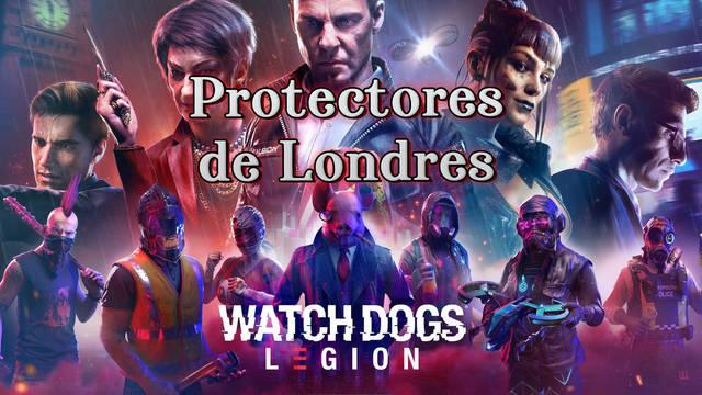 Protectores de Londres al 100% en Watch Dogs Legión