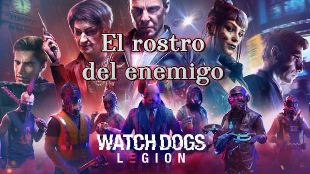 El rostro del enemigo al 100% en Watch Dogs Legión