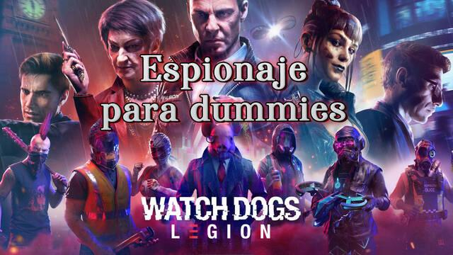 Espionaje para dummies al 100% en Watch Dogs Legión