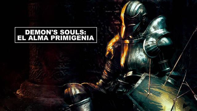 Demon's Souls: El alma primigenia