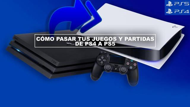 Cómo pasar tus juegos y partidas de PS4 a PS5