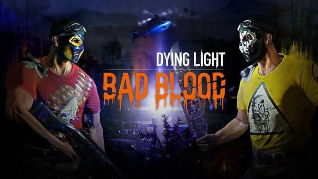 Dying Light anuncia su nueva expansión multijugador PvP 'Bad Blood'