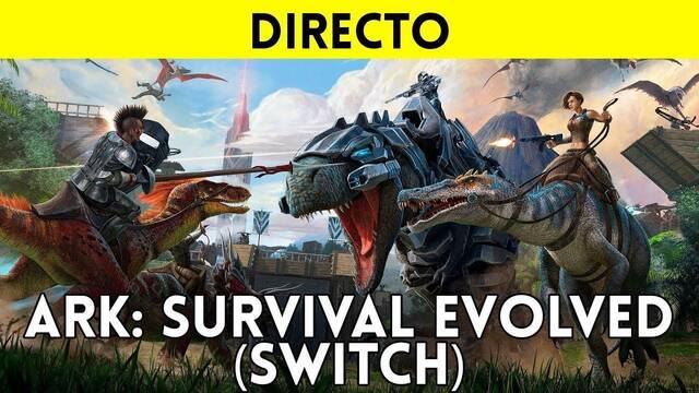 Jugamos en directo a ARK: Survival Evolved en Switch a partir de las 19:00