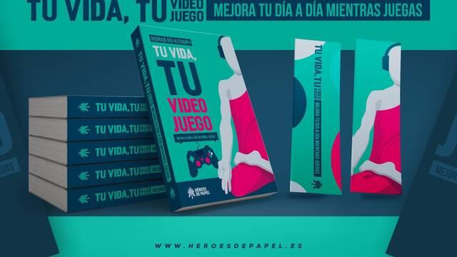 'Tu vida, tu videojuego', un libro para ser felices mientras jugamos