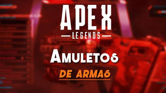 Todo sobre los Amuletos de armas de Apex Legends - Qué son y cómo se consiguen