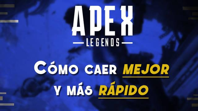 ¿Cómo caer mejor y más rápido en Apex Legends? - Trucos y consejos